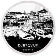 Dubrovnik, Croatia, Fishing Boats Round Beach Towel