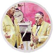 Duke Ellington And Johnny Hodges Round Beach Towel