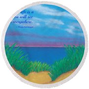 Dunes At Dawn - With Quote Round Beach Towel