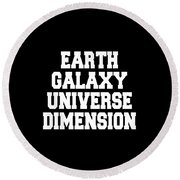 Earth Galaxy Universe Dimension Round Beach Towel