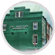 Round Beach Towel featuring the photograph Eat Berthas Mussels  by Paul Ward