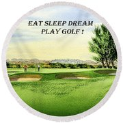 Round Beach Towel featuring the painting Eat Sleep Dream Play Golf - Carnoustie Golf Course by Bill Holkham
