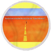 End Of The Line Greeting Card Round Beach Towel by Thomas Blood