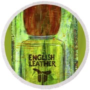 Round Beach Towel featuring the painting English Leather by P J Lewis