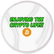 Enjoy The Crypto Life #2 Round Beach Towel