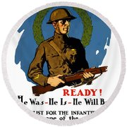 The Regular - Enlist For The Infantry Round Beach Towel