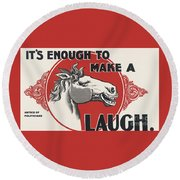 Enough Is Enough Round Beach Towel by Pg Reproductions