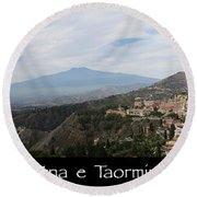 Etna E Taormina Round Beach Towel