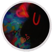 Eye Love U Round Beach Towel by Kevin Caudill