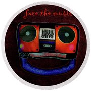 Face The Music Round Beach Towel