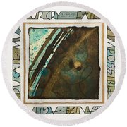 Failure Is Impossible Round Beach Towel
