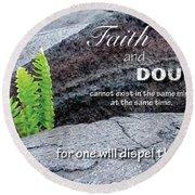 Faith And  Doubt Round Beach Towel by Denise Bird
