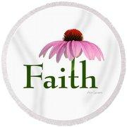 Faith Coneflower Shirt Round Beach Towel by Ann Lauwers