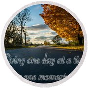 Fall Day With Saying Round Beach Towel