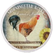 Round Beach Towel featuring the painting Farm Fresh Barnyard Rooster Morning Sunflower Rustic by Audrey Jeanne Roberts