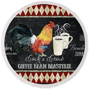 Round Beach Towel featuring the painting Farm Fresh Rooster 6 - Coffee Bean Roasterie French Roast by Audrey Jeanne Roberts