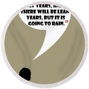 Fat Years - Mad Men Poster Don Draper Quote Round Beach Towel