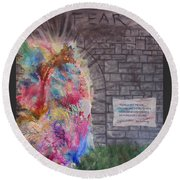 Fear Is The Prison... Round Beach Towel by Denise Hoag