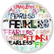Fearless Round Beach Towel
