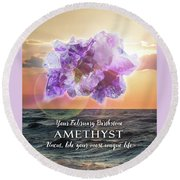February Birthstone Amethyst Round Beach Towel