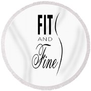 Fit And Fine Round Beach Towel