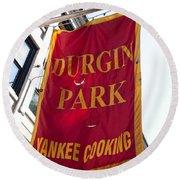 Flag Of The Historic Durgin Park Restaurant Round Beach Towel
