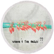 Flamingo Art I Round Beach Towel