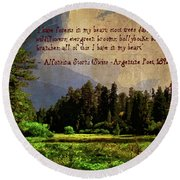 Round Beach Towel featuring the photograph Forests In My Heart by Timothy Bulone