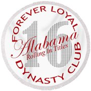 Forever Loyal Dynasty Club Round Beach Towel