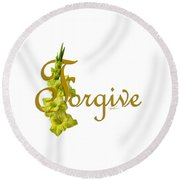 Round Beach Towel featuring the digital art Forgive by Ann Lauwers