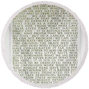 Four Score And Seven Years...... Round Beach Towel by Allen Beatty