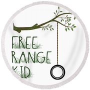 Free Range Kid Round Beach Towel