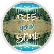 Free Your Soul Trianon Chateau Garden Versailles Paris Round Beach Towel