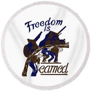 Round Beach Towel featuring the mixed media Freedom Is Earned - Ww2 by War Is Hell Store