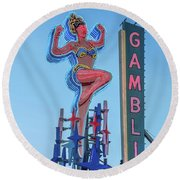 Fremont Street Lucky Lady And Gambling Neon Signs Round Beach Towel by Aloha Art