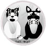 French Bulldog Date Night  Round Beach Towel