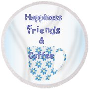 Friends And Coffee Round Beach Towel by Kathleen Sartoris