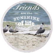 Round Beach Towel featuring the photograph Friends In Life by Jan Amiss Photography