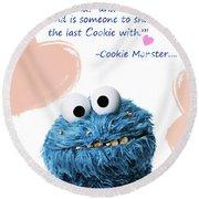 Friendship Is.. - Cookie Monster Cute Friendship Quotes.. 5  Round Beach Towel by Prar Kulasekara
