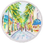 Front Street Philipsburg St. Maarten  Round Beach Towel