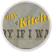 Fry Kitchen Round Beach Towel