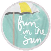 Fun In The Sun Round Beach Towel by Linda Woods