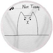 Funny Cute Slogan Doodle Cat  Round Beach Towel
