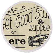 Get Good Stuff Round Beach Towel