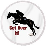 Get Over It Horse Jumper Round Beach Towel by Patricia Barmatz