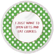 Gifts And Cookies- Art By Linda Woods Round Beach Towel
