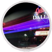 Gilley's Dallas Night Club Round Beach Towel