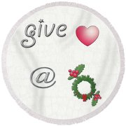 Give Love At Christmas Round Beach Towel