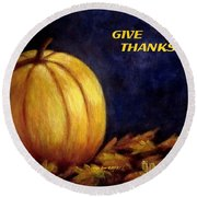 Give Thanks Autumn Painting Round Beach Towel