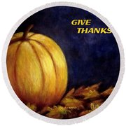 Round Beach Towel featuring the painting Give Thanks Autumn Painting by Annie Zeno